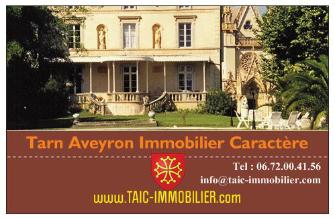 Maisons de Charme, Belles Demeures & Propriétés avec hectares Tarn et Aveyron
